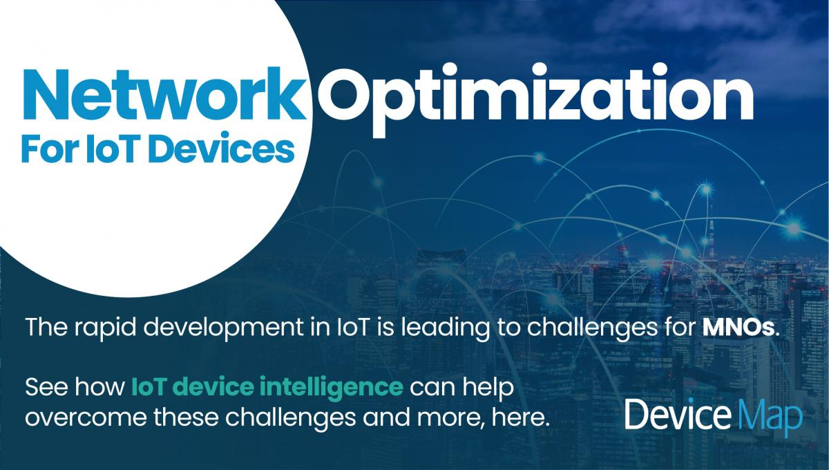 Network Optimization For IoT Image | Device Map | IoT Device Intelligence